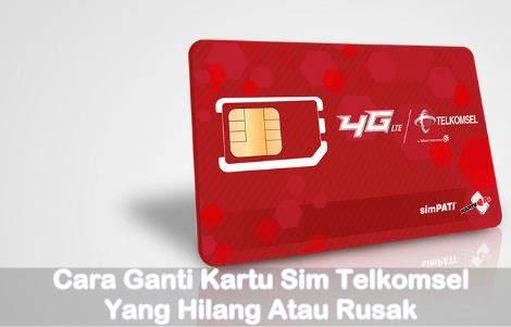 Cara Ganti Kartu Sim Telkomsel Yang Hilang atau Rusak