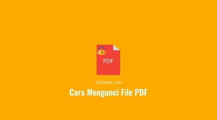 Cara Mengunci File PDF Agar Tidak Bisa Di copy
